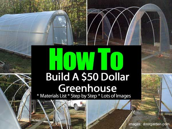 How to Build a $50 Greenhouse | Having a small greenhouse can be all that you need to get a jump start on the season or possibly grow those plants which need a little extra protection. Over at the doorgarden.com they built a hoop greenhouse for $50… it did take some recycle, freecycle, and scrounging. | #greenhouse #frugal