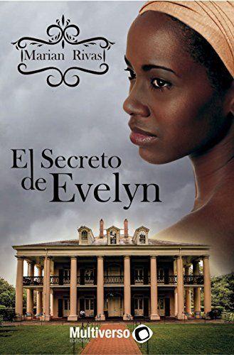 El Secreto de Evelyn, http://www.amazon.es/dp/B0182L3BOU/ref=cm_sw_r_pi_awdl_x_Fv3eybPQECKDQ