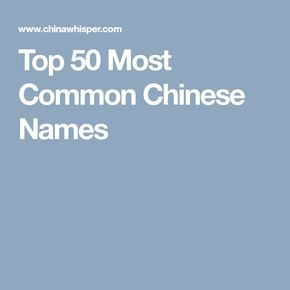 Top 50 Most Common Chinese Names