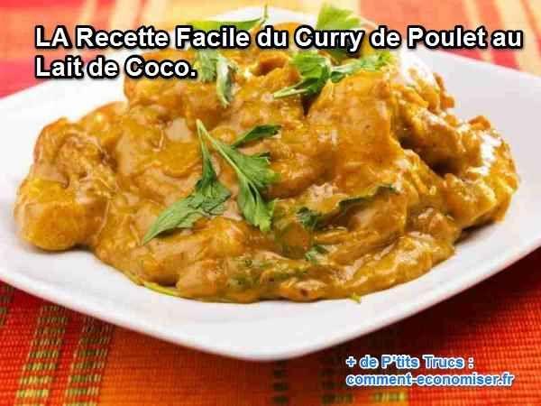Les amateurs de cuisine exotique adorent le curry de poulet au lait de coco, une recette très facile à réaliser. Découvrez l'astuce ici : http://www.comment-economiser.fr/recette-curry-coco.html?utm_content=bufferbd8b0&utm_medium=social&utm_source=pinterest.com&utm_campaign=buffer