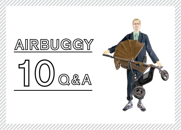 AIRBUGGY 10 Q&A