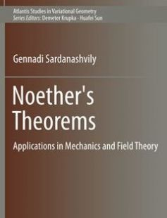 Noether's Theorems Applications in Mechanics and Field Theory free download by Gennadi Sardanashvily ISBN: 9789462391710 with BooksBob. Fast and free eBooks download.  The post Noether's Theorems Applications in Mechanics and Field Theory Free Download appeared first on Booksbob.com.