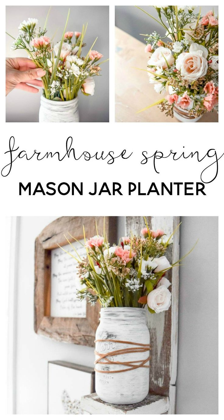 farmhouse spring decor | farmhouse spring decorating | mason jar crafts | mason jar ideas | mason jar centerpiece | spring flower arrangements | spring farmhouse decor | mason jar flower arrangements