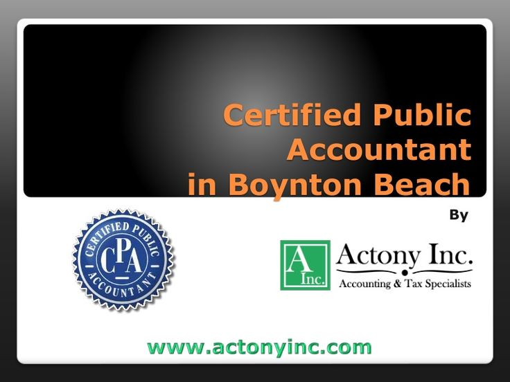 Looking for best Certified Public Accountant in Boynton Beach? Visit http://www.actonyinc.com/about-us/ to get the best one.