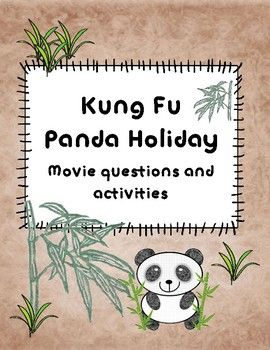 Kung Fu Panda Holiday includes: - 3 general questions about the movie - 1 Character activity - 1 Movie plot activity - 14 comprehension questions - 2 appreciation questions  #kung #fu #kungfu #panda #holiday #christmas #movie #questions #activity