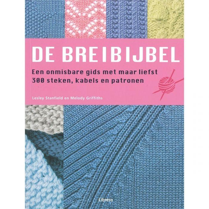De Breibijbel @ http://breiclub.nl/leuke-leestips/de-breibijbel/