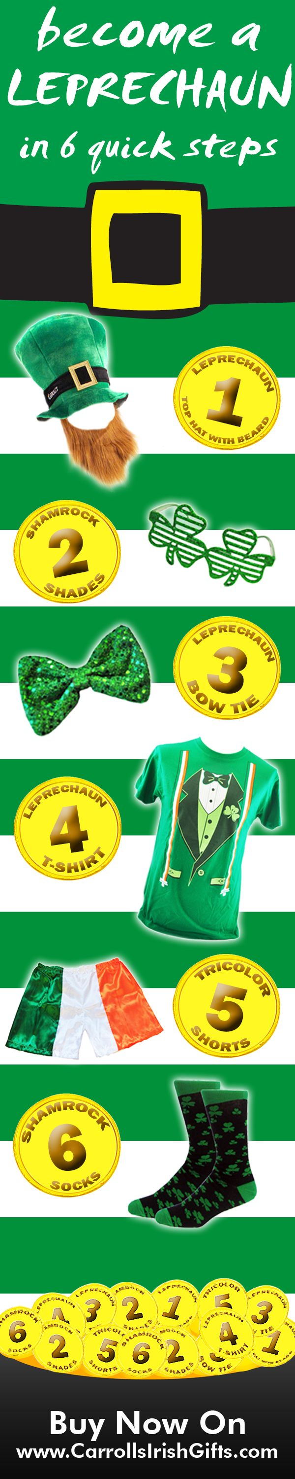 The Leprechaun is a hugely popular Irish icon. To celebrate St. Patrick's Day, and Irishness, we have created a fun 6 step guide to becoming a Leprechaun!
