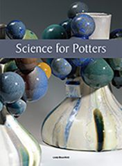 Science for Potters, by Linda Bloomfield, covers those aspects of science that are useful to potters and that help to give a deeper understanding of ceramic materials and processes. By gaining a deeper understanding of materials, their structure, composition, origins, and how...(Scroll for more.)