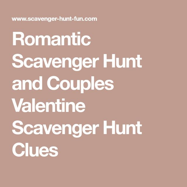 Romantic Scavenger Hunt and Couples Valentine Scavenger Hunt Clues