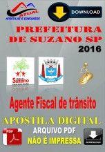 Apostila Digital Concurso Prefeitura de Suzano SP Agente Fiscal de Transito 2016