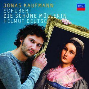 Schubert: Die schöne Müllerin - / Kaufmann - Decca