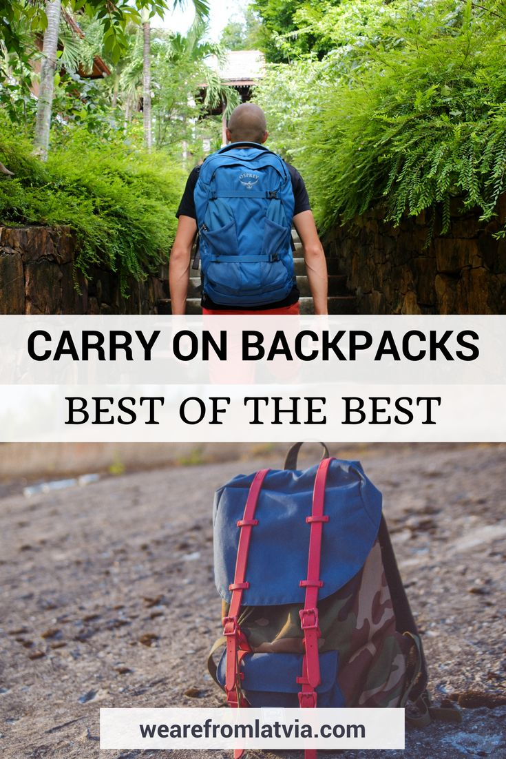 Best Carry On Backpacks in 2017: Choosing the Best Travel Backpack
