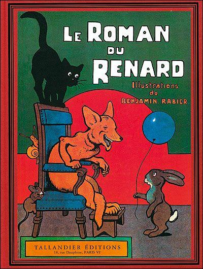 Le Roman du Renard - Benjamin Rabier