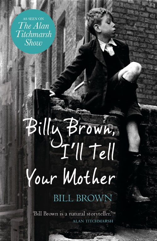 Billy Brown, I'll tell your mother. Facinating account of post war Britain