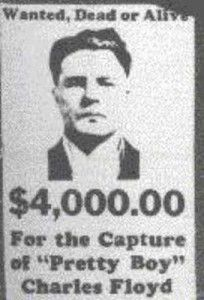 """Pretty Boy"" Floyd was involved in more than 30 bank robberies and ten murders. In an ironic twist, E.W. Floyd, his youngest brother, became a sheriff's deputy in Sequoyah County, Oklahoma. He was shot and killed 10/22/1934. Click for more Pretty Boy Trivia."