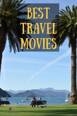 Best Travel Movies - Peanuts or Pretzels Travel #Movies #Travel #Inspiration