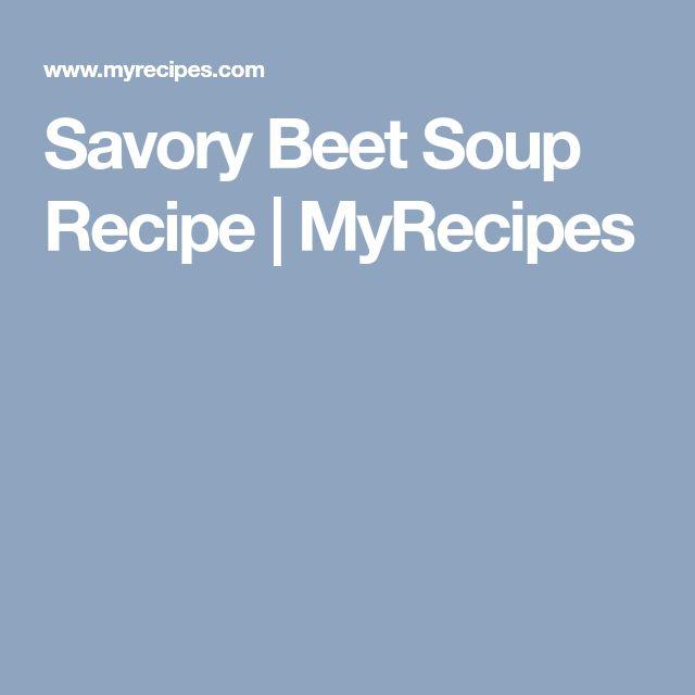 Savory Beet Soup Recipe   MyRecipes