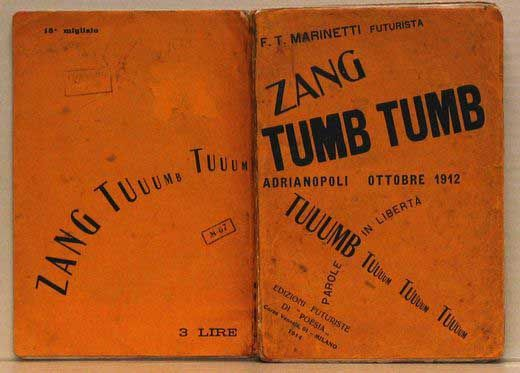 "Marinetti Zang Tumb Tumb - Adrianopoli -1914 ""Zang Tumb Tumb"""