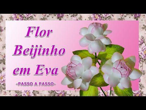 FLOR BEIJINHO EM EVA - PASSO A PASSO - YouTube