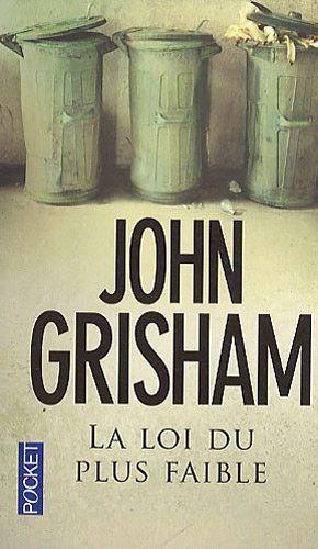 La loi du plus faible: Amazon.fr: John Grisham, Patrick Berthon: Livres