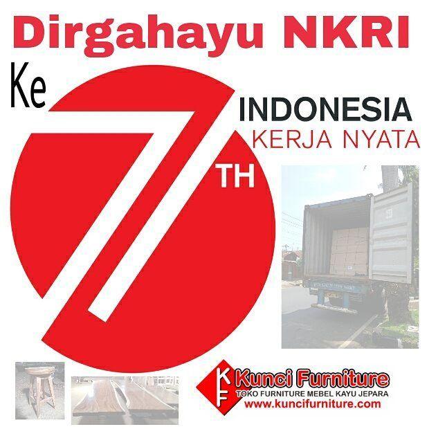 """Selamat Siang... Besok Rabu 17 Agustus 2016  Kunci Furniture tetap menerima order ya tapi ekspedisi untuk hari rabu mohon maaf diproses Kamis 18 Agustus 2016. """"Dirgahayu Republik Indonesia ke 71""""  Terimakasih   #DirgahayuRIke71 #Merdeka #DirgahayuRI71 #Indonesia #KerjaNyata"""