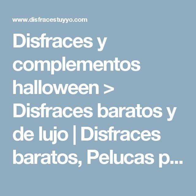 Disfraces y complementos halloween > Disfraces baratos y de lujo | Disfraces baratos, Pelucas para disfraces, Disfraces,Party, Tienda de disfraces online,Tiendas de disfraces Madrid, MUÑECOS DE GOMA, Pelucas para Disfraz,Venta online de Disfraces, Disfraces, Disfraces Madrid