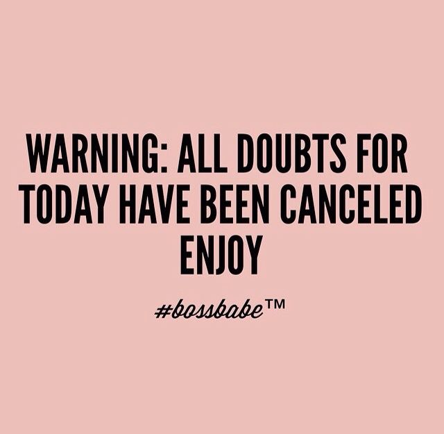 Warning: All doubts for today have been cancelled. Enjoy.   PureRomance.com/BethTemple