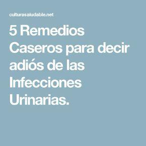 5 Remedios Caseros para decir adiós de las Infecciones Urinarias.