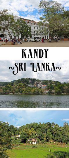 Kandy, Sri Lanka (Food, Sightseeing & Off the beaten track)