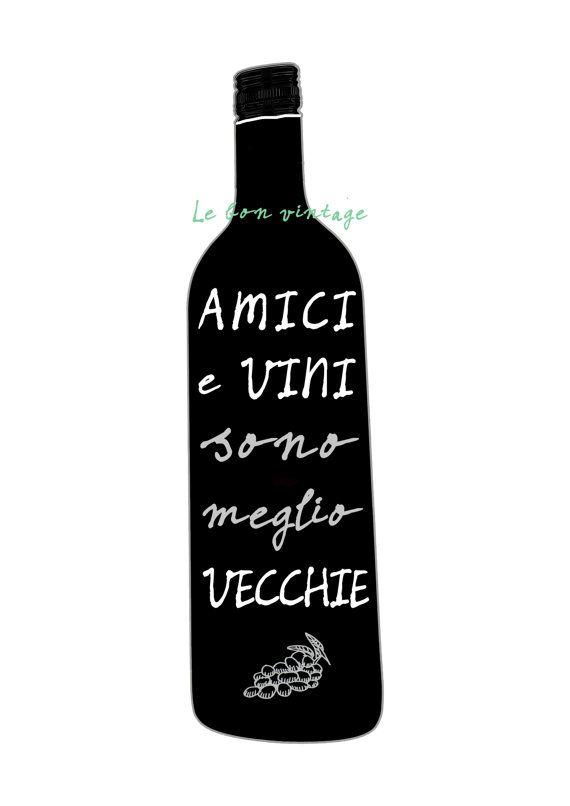 Illustrazione di cucina italiana arte vino bottiglia. Stampa di unillustrazione a mano e dei caratteri scritti a mano. La citazione significa amici
