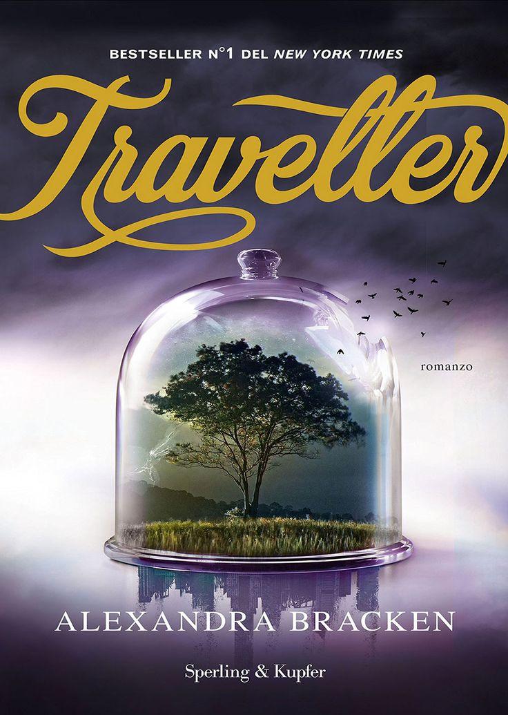 "18/04/2017 • Esce ""Traveller"" di Alexandra Bracken edito da Sperling & Kupfer"