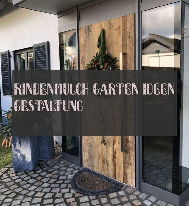 Rindenmulch Garten Ideen Gestaltung 09.17.2019  –  #Garten #Gestaltung #Ideen #r…