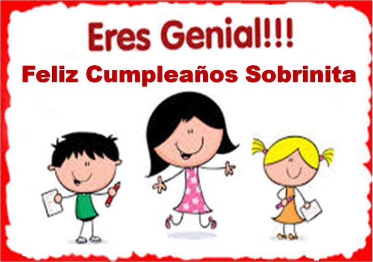 postalesdecumpleanosgratis.com wp-content uploads 2015 07 Felicitaciones-de-Cumplea%C3%B1os-para-mi-Sobrina-4.jpg