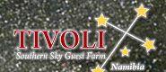Astronomie in Namibia - Tivoli Southern Sky Guest Farm
