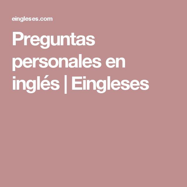 Preguntas personales en inglés | Eingleses