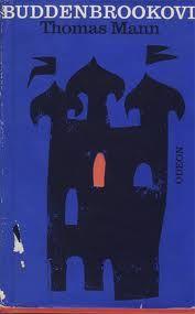 Thomas Mann: Buddenbrookovi