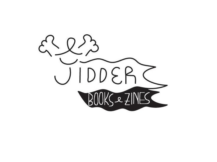 JIDDER - Books and Fanzines distribution    Visit www.facebook.com/jidder.books.zines