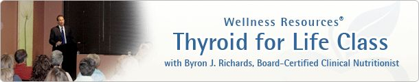Thyroid & Metabolism Online Health Classes with Byron J. Richards, leading natural health expert.   Free valuable health information to help you with your thyroid health.