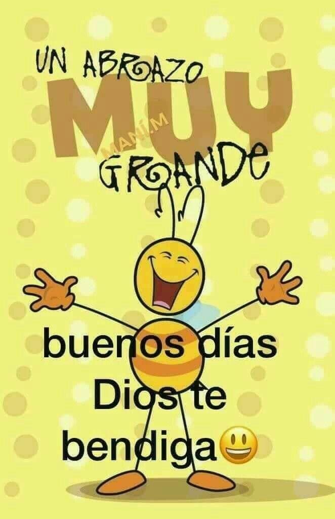 Y Apretado Te Mi Chiquita Hermosa Frases Good Morning Greetings
