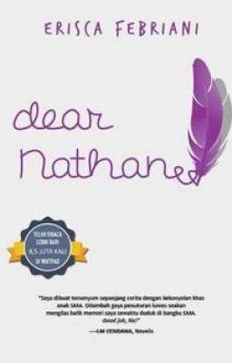 #wattpad #fiksi-umum Hallo yang suka novel Dear Nathan. Em....semuanya yang di wattpad pasti kebanyakan udah baca di situs Wattpad novel Dear Nathan dari penulis aslinya yaitu Mbk Erisca Febriani. Di sini saya cuma ngasih rangkuman novel Dear nathan per bab-nya ya...... daripada para pembaca yang baper banget gara - ga...