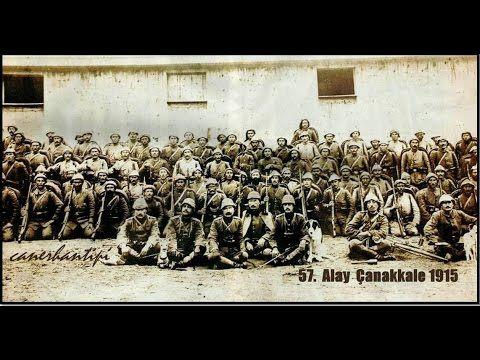"""57.Piyade Alayı """"Çanakkale savunmasının 100. yılı anısına"""" yayınlanmıştı.. Haz<ırlayan Canerhan Tipi'ye teşekkürler"""
