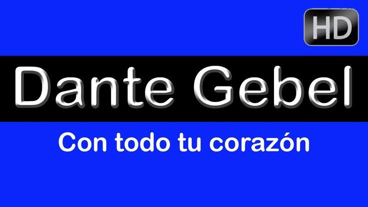 """Dante Gebel """"Con todo tu corazón"""" Lo último de Dante Gebel 2014. Dante G..."""
