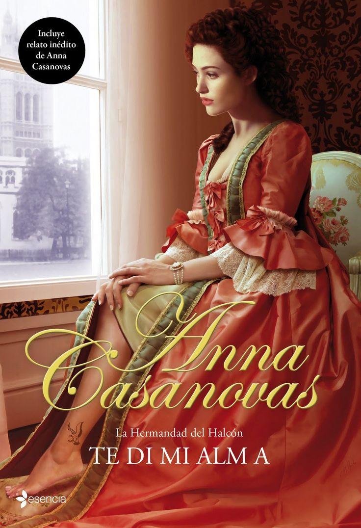 Anna Casanovas - La Hermandad del Halcón,Te di mi alma