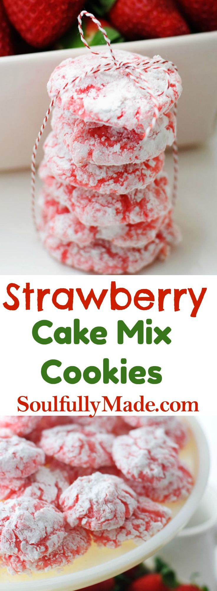 Strawberry Cake Mix Cookies are soft, chewy pillows bursting with strawberry flavor. Made with 4 simple ingredients, these cookies are simply delicious! #christmascookies #soulfullymade
