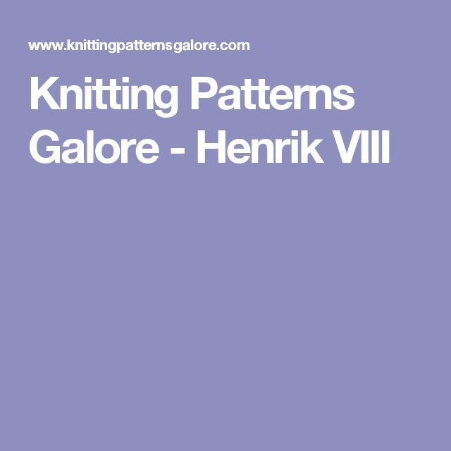 Knitting Patterns Galore - Henrik VIII