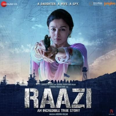 Raazi (2018) Hindi Movie Mp3 Songs Download SongsPK
