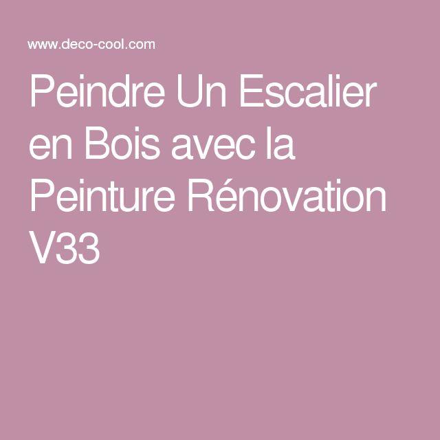 Les 25 meilleures id es de la cat gorie v33 renovation sur - Peinture speciale escalier bois ...