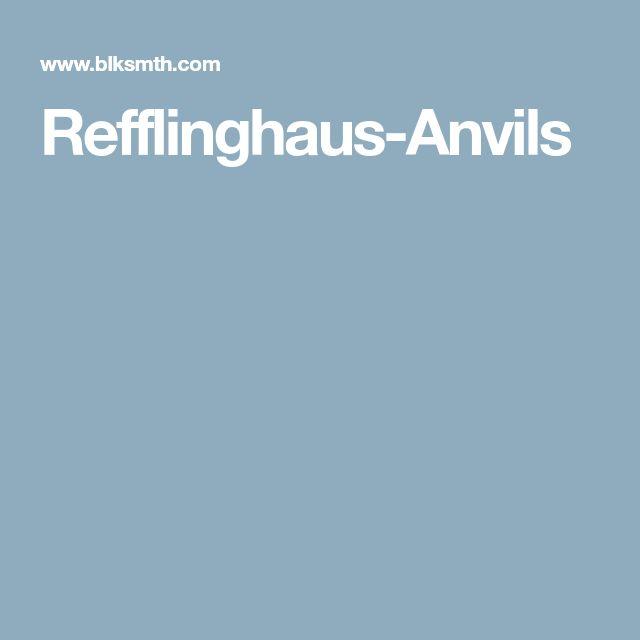 Refflinghaus-Anvils