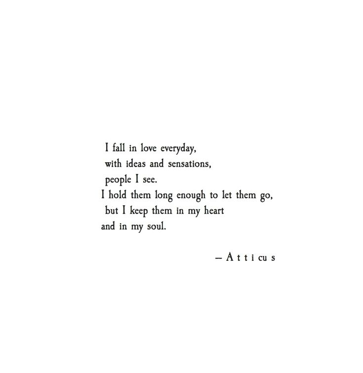 #I #fall #in #love #everyday - #atticuspoetry