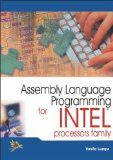 Assembly Language Programming for Intel Processors Family: Vasile Lungu